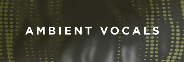 Ambient Vocal Header