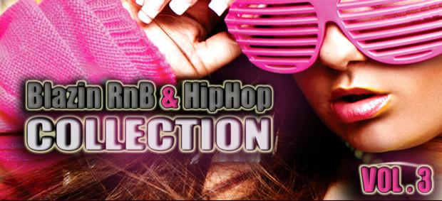Blazin RnB & Hip Hop Vol. 3
