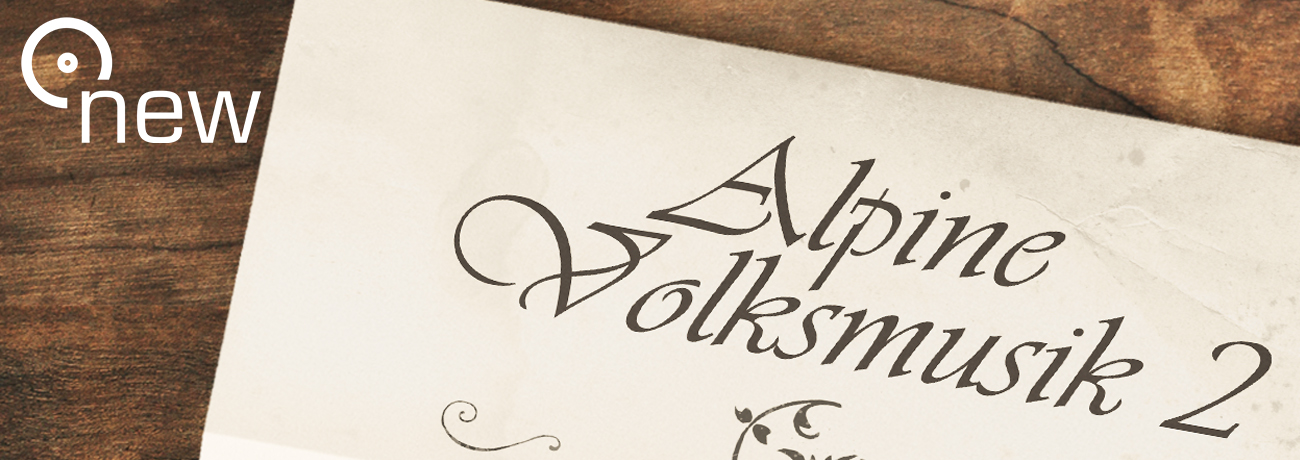 New: Alpine Volksmusik 2