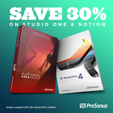 Presonus - 30% off Studio One & Notion