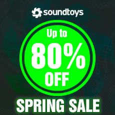 Soundtoys Spring Sale - Up to 80% OFF