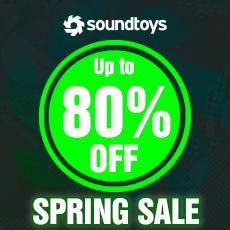 Soundtoys Spring Sale - Up to 80% OFF