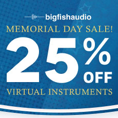 Big Fish Audio - Memorial Day Sale