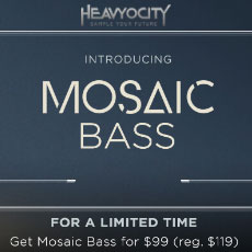 Heavyocity Mosaic Bass Intro Offer