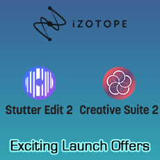 iZotope Stutter Edit 2 & Creative Suite 2 Special
