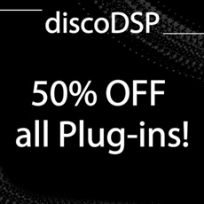 DiscoDSP Summer Sale - 50% OFF
