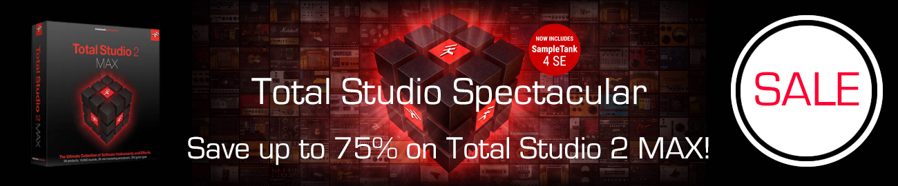 Banner IK Multimedia: Up to 75% OFF Total Studio 2 MAX