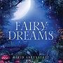 Fairy Dreams by David Arkenstone für Grammy nominiert