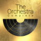 The Orchestra Complete