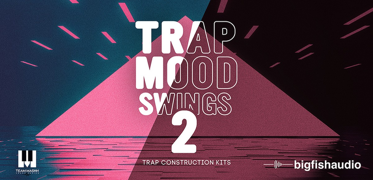 Trap Mood Swings 2 Header