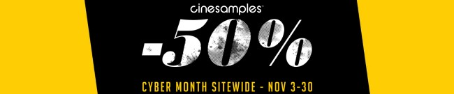 Banner Cinesamples: Cyber Month - 50% OFF