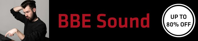 Banner BBE Sound - Up to 80% OFF