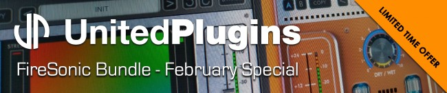 Banner UnitedPlugins - FireSonic Bundle - Special Offer