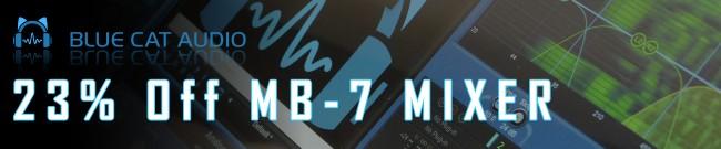 Banner Blue Cat Audio - 23% Off MB-7 Mixer