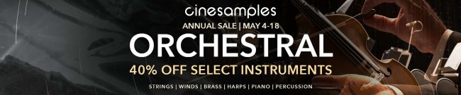 Banner Cinesamples - Annual Orchestral Sale - 40% Off