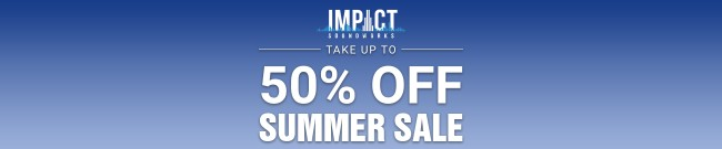 Banner Impact Soundworks Summer Sale - Up to 50% OFF
