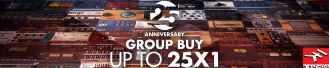 Banner IK Multimedia - 25th Anniversary Group Buy