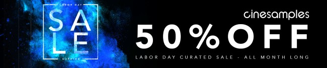 Banner Cinesamples - 50% Off Labor Day Sale