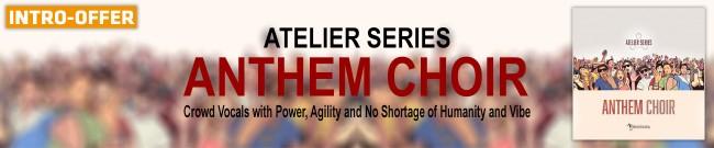 Banner Musical Sampling - Atelier Series Anthem Choir