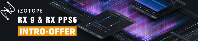 Banner iZotope RX 9 & RX PPS 6 Introductory Offer
