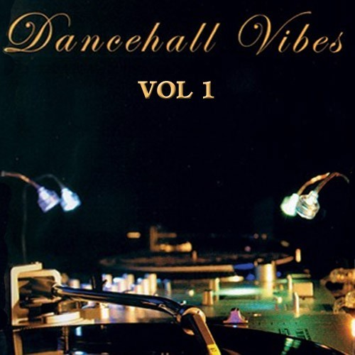 Dancehall Vibes Vol.1