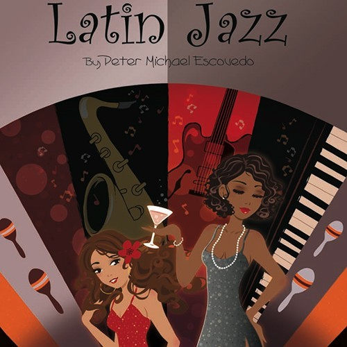 Latin Jazz (by Peter Michael Escovedo)