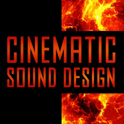 Cinematic Sound Design