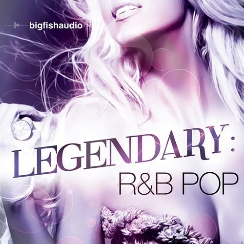 Legendary: R&B Pop