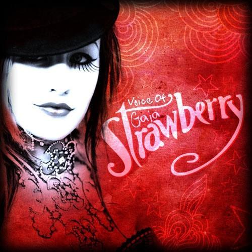 Voice of Gaia: Strawberry