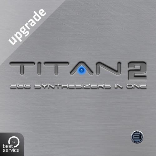 TITAN 2 Upgrade