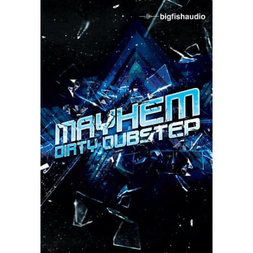 Mayhem: Dirty Dubstep