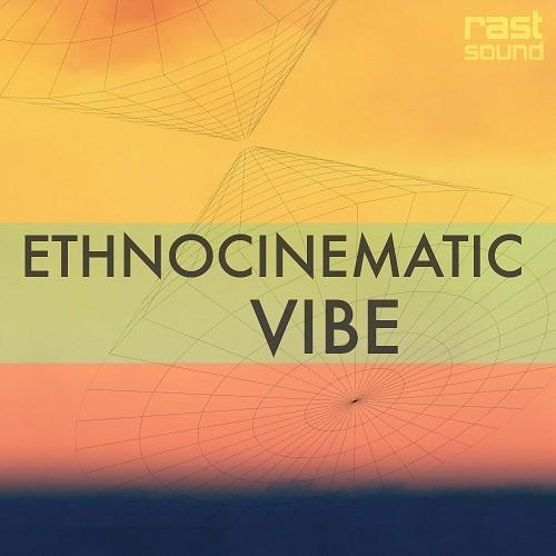 EthnoCinematic Vibe