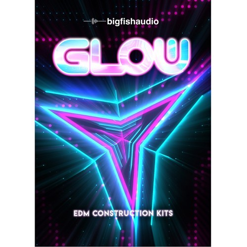GLOW: EDM Construction Kits