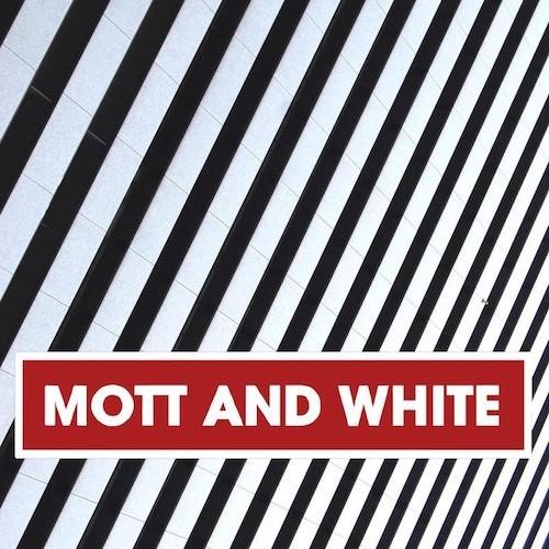 Mott and White