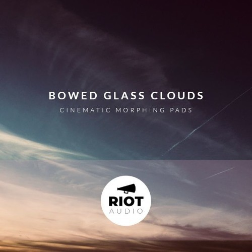 Bowed Glass Clouds