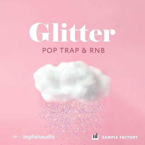 Glitter: Pop, Trap, and RnB