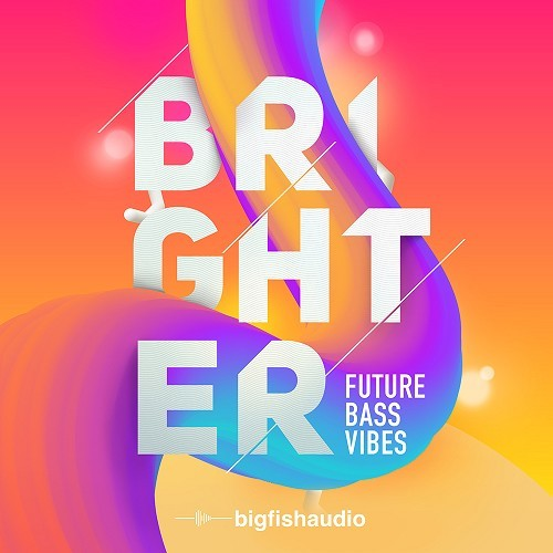 Brighter: Future Bass Vibes