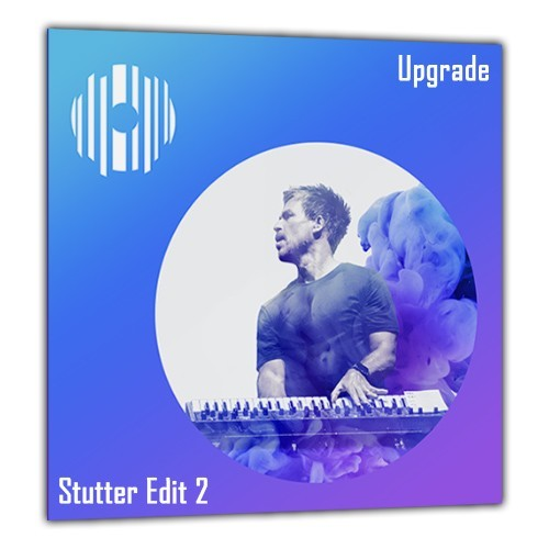 Stutter Edit 2 Upgrade