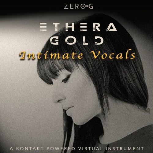 Ethera Gold Intimate Vocals