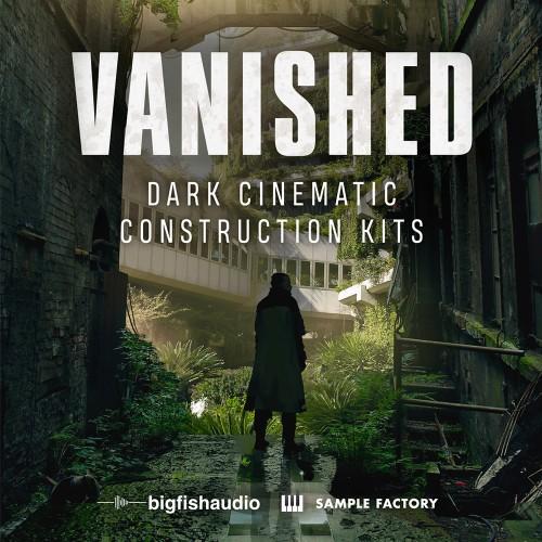 Vanished:Dark Cinematic Construction Kits