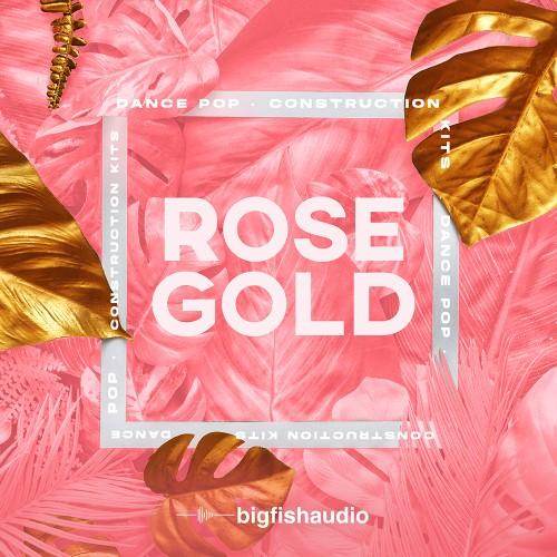Rose Gold: Dance Pop