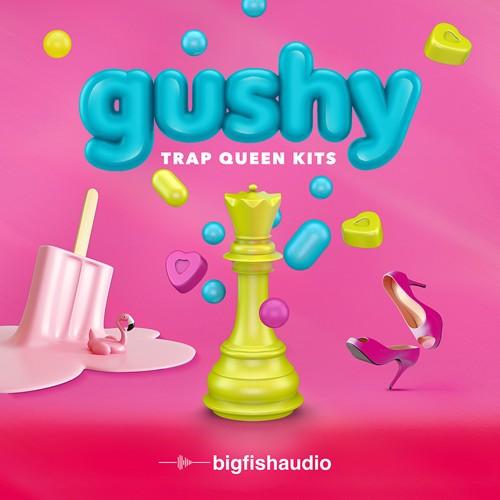 GUSHY: Trap Queen Kits