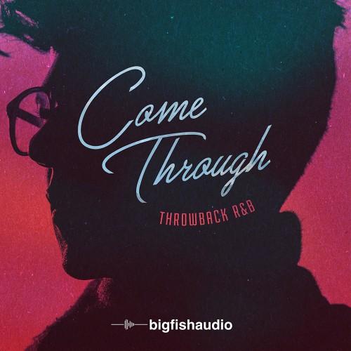 Come Through: Throwback RnB