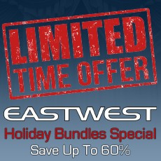 EastWest - Holiday Bundle Special