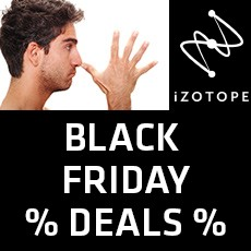 iZotope Black Friday Offers