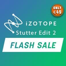iZotope Stutter Edit 2 Flash Sale