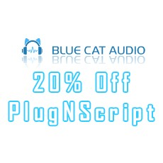 Blue Cat Audio - 20% Off PlugNScript