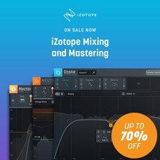 iZotope - Mix and Master Sale - Up to 70% Off