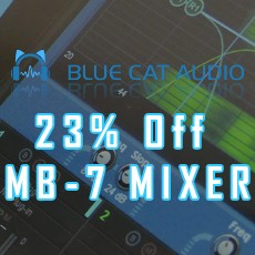 Blue Cat Audio - 23% Off MB-7 Mixer