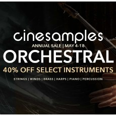 Cinesamples - Annual Orchestral Sale - 40% Off